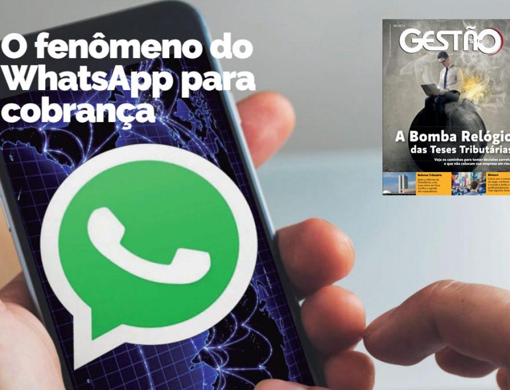 Fenômeno do WhatsApp para a cobrança – Revista Gestão in Foco