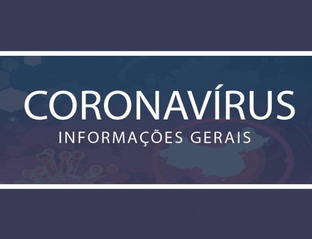 Coronavírus – Informações Gerais