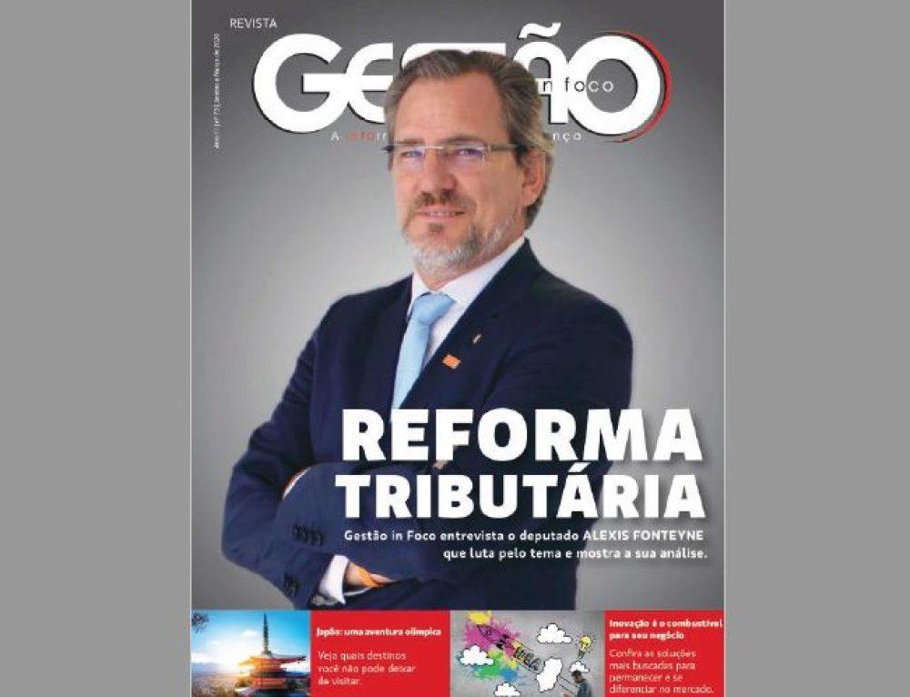 A Reforma Tributária possível na visão de Alexis Fonteyne (Revista Gestão in Foco)